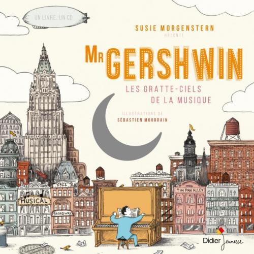 Susie Morgenstern - Mr. Gershwin, les gratte-ciel de la musique.jpg