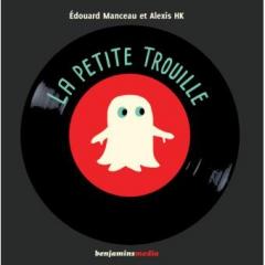 Édouard Manceau - La petite trouille  voix, chant et musique Alexis HK.jpg