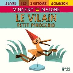 Vincent Malone - Le vilain petit Pinocchio.jpg