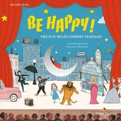 Susie Morgenstein - Be happy ! Mes plus belles comédies musicales.jpg