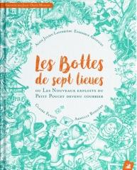 Armelle Bossières sur une idée d'Alice Julien-Laferrière- Les bottes de sept lieues ou Les nouveaux exploits du petit Poucet devenu courrier.jpg