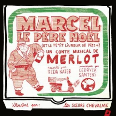 Merlot Marcel le Père Noel et le petit livreur de pizza LittleVillage.jpg