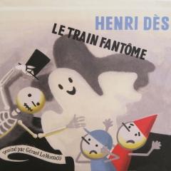Henri Dès - Le train fantôme.jpg