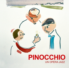 Thierry Lalo et Christian Eymerie - Pinocchio, opéra-jazz.jpg