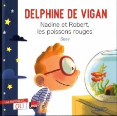 Delphine de Vigan - Nadine et Robert, les poissons rouges.jpg