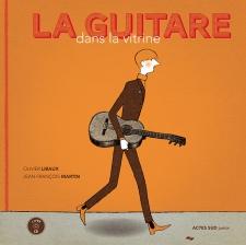 Olivier Libaux - La guitare dans la vitrine.jpg