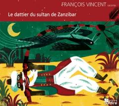François Vincent - Le dattier du sultan de Zanzibar.jpg