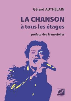Gérard Authelain - La chanson à tous les étages.png